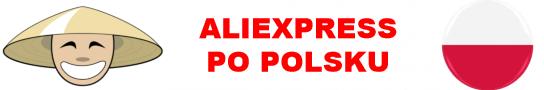 Chińskie allegro - Aliexpress po polsku