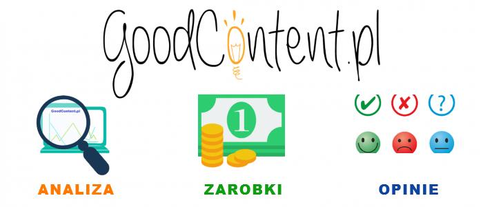 GoodContent - Opinie - Zarobki - Analiza